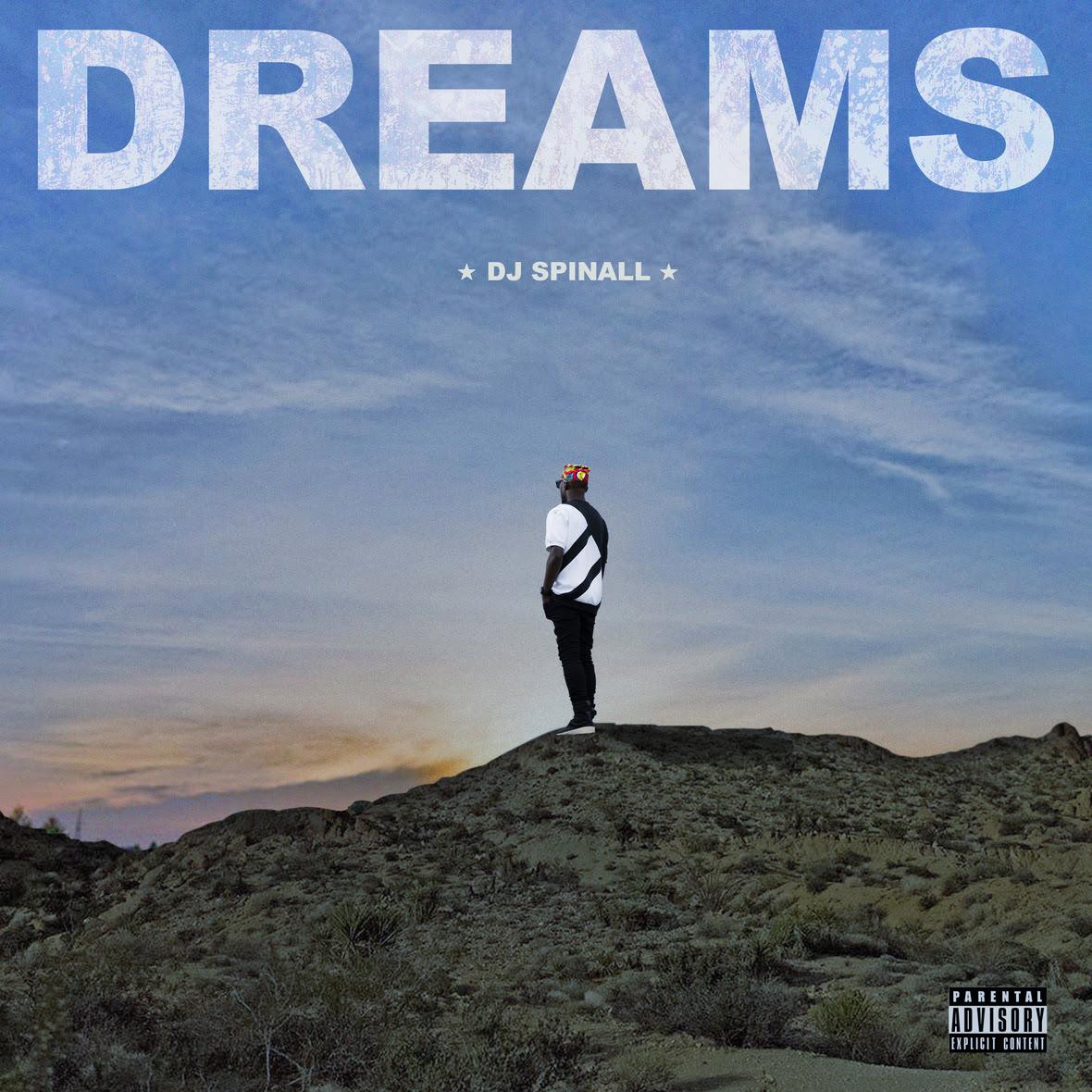 DREAM - DJ Spinall