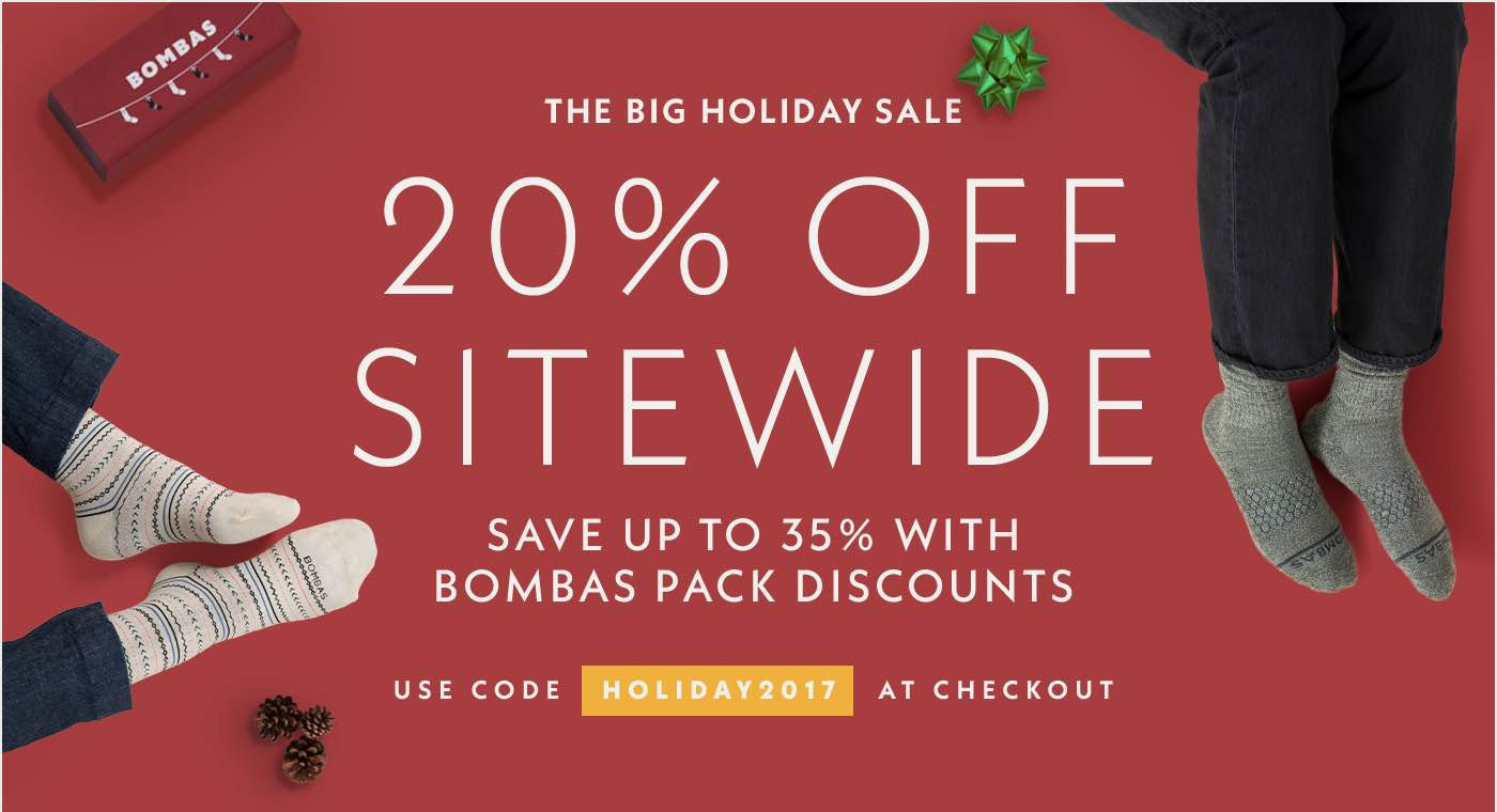 20% Off Sitewide. Save up to 35% with Bombas Pack Discounts. Use code HOLIDAY2017.