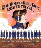 Grace Banker and Her Hello Girls Answer the Call book cover