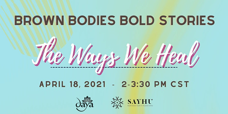 Brown Bodies Bold Stories: The Ways We Heal