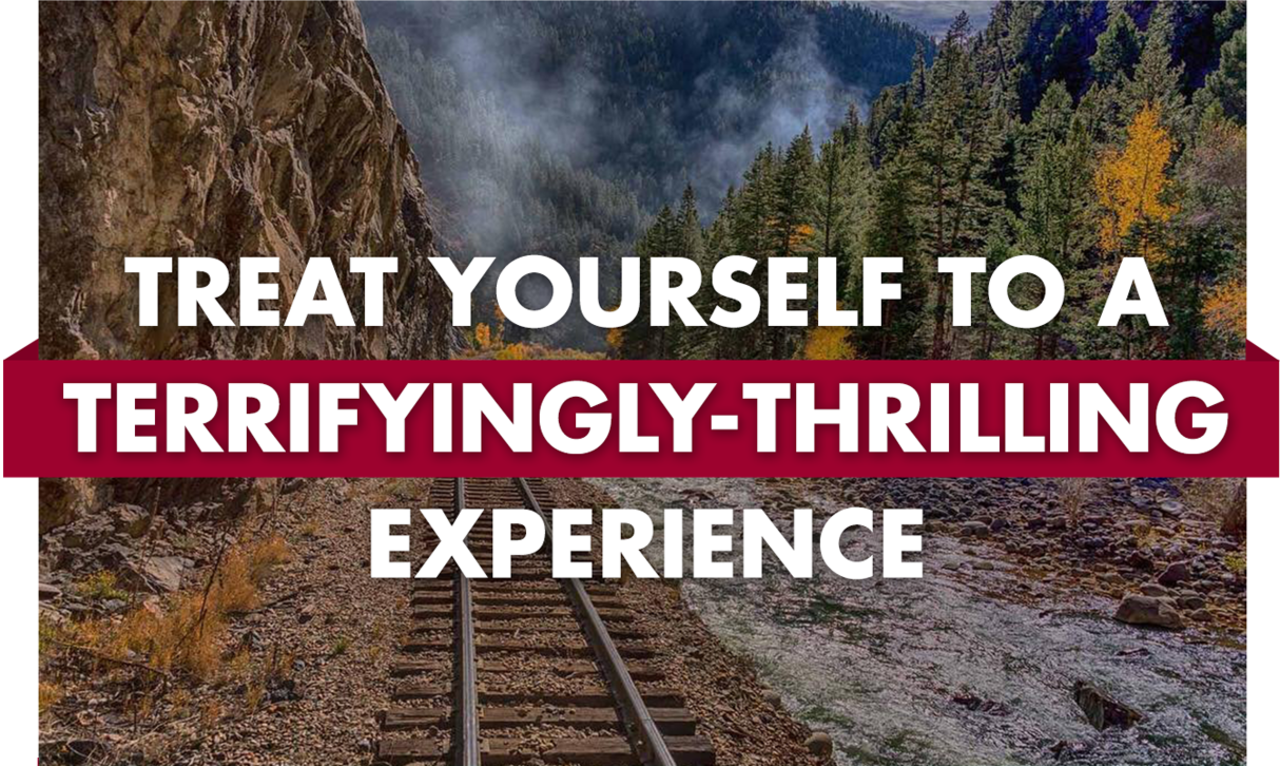 Treat yourself to a terrifyingly-thrilling experience