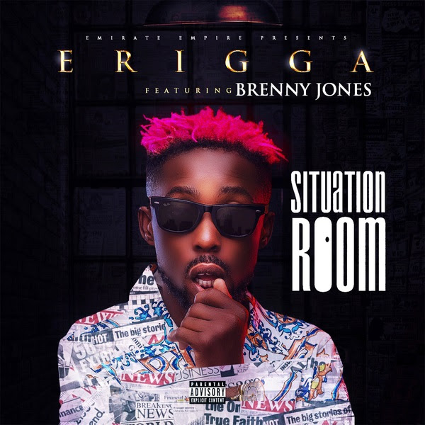 Erigga – Situation Room