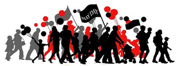 May 1st, International Workers' Day - Join the Action!
