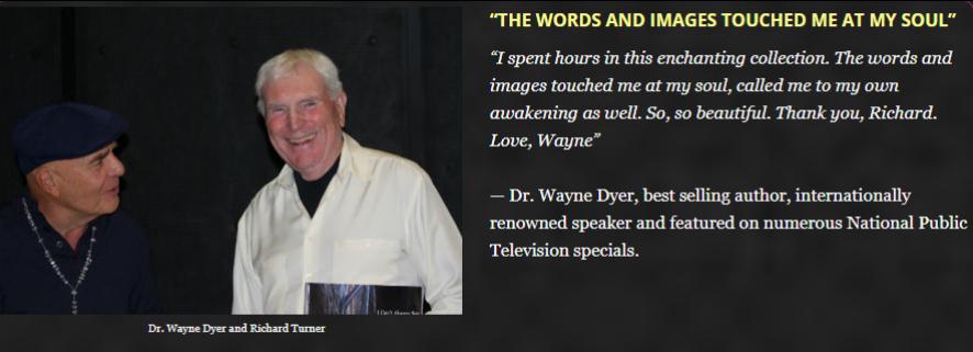Dr. Wayne Dyer and Richard Turner