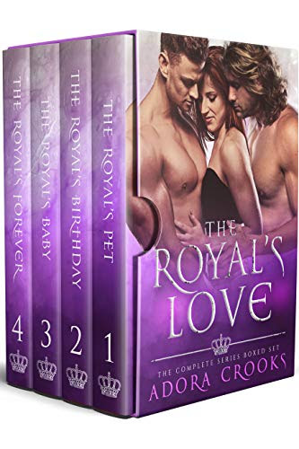 Cover for 'The Royal's Love: Complete MMF Ménage Royal Romance Series'