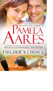 Fielder's Choice by Pamela Aares