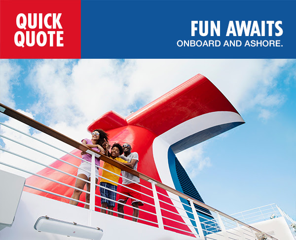 Carnival Quick Quote - Fun Awaits On-board and Ashore