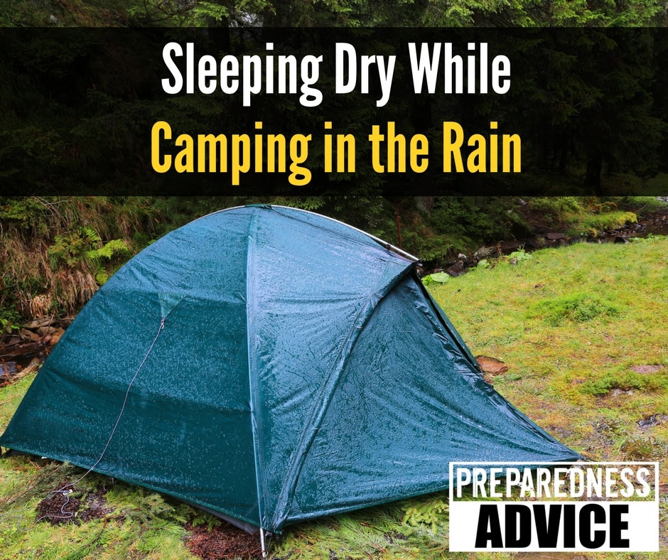 Sleeping Dry While Camping in the Rain via Preparedness Advice