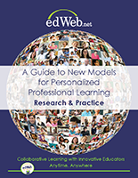 edWeb Guide for Personalized Professional Development