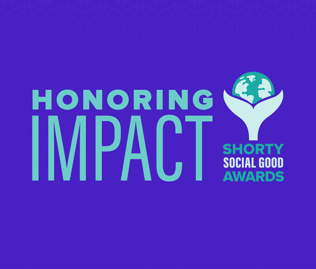 Honoring Impact | Shorty Social Good Awards