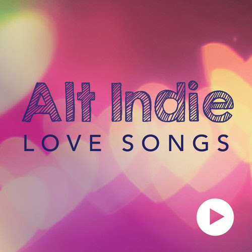 Alt Indie Love Songs