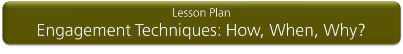 Lesson Plan_ Engagement Techniques - How_ When_ Why_