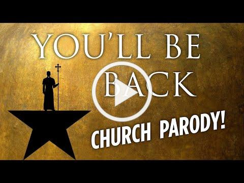 "Dancing Priest Does Hamilton | CHURCH PARODY | ""You'll Be Back"""