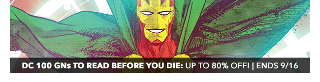 DC 100 GNs to Read Before You Die Sale: up to 80% off! | Ends 9/16