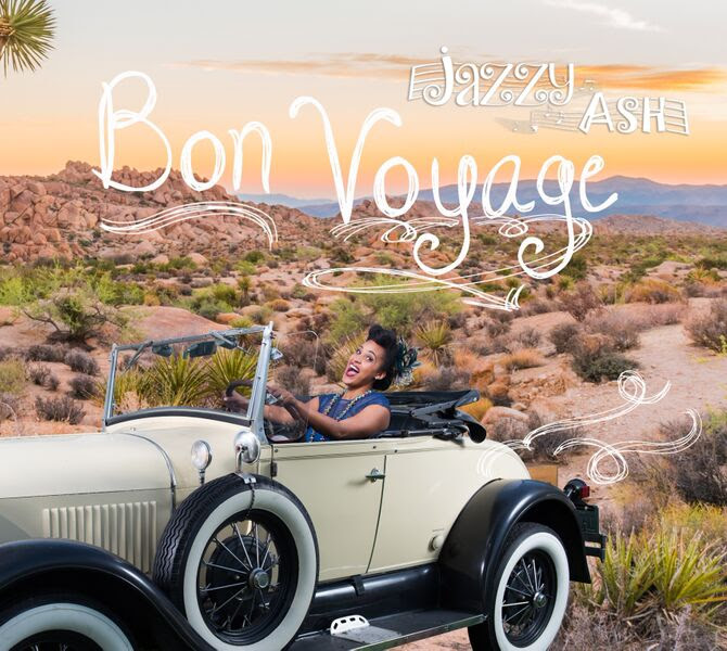 Jazzy Ash's Bon Voyage
