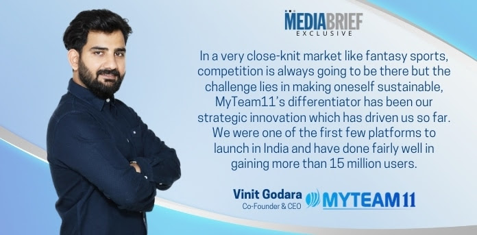 image-exclusive-Vinit-Godara-CEO-MyTeam11-Blurb-1-mediabrief.jpg
