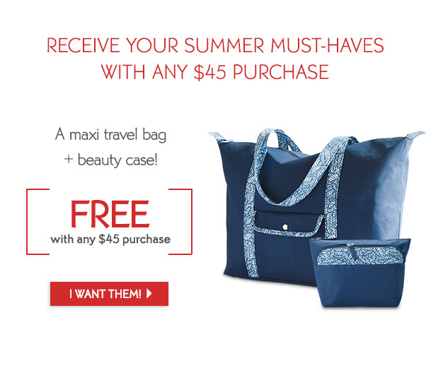 RECEIVE YOUR SUMMER MUST-HAVES WITH ANY $45 PURCHASE