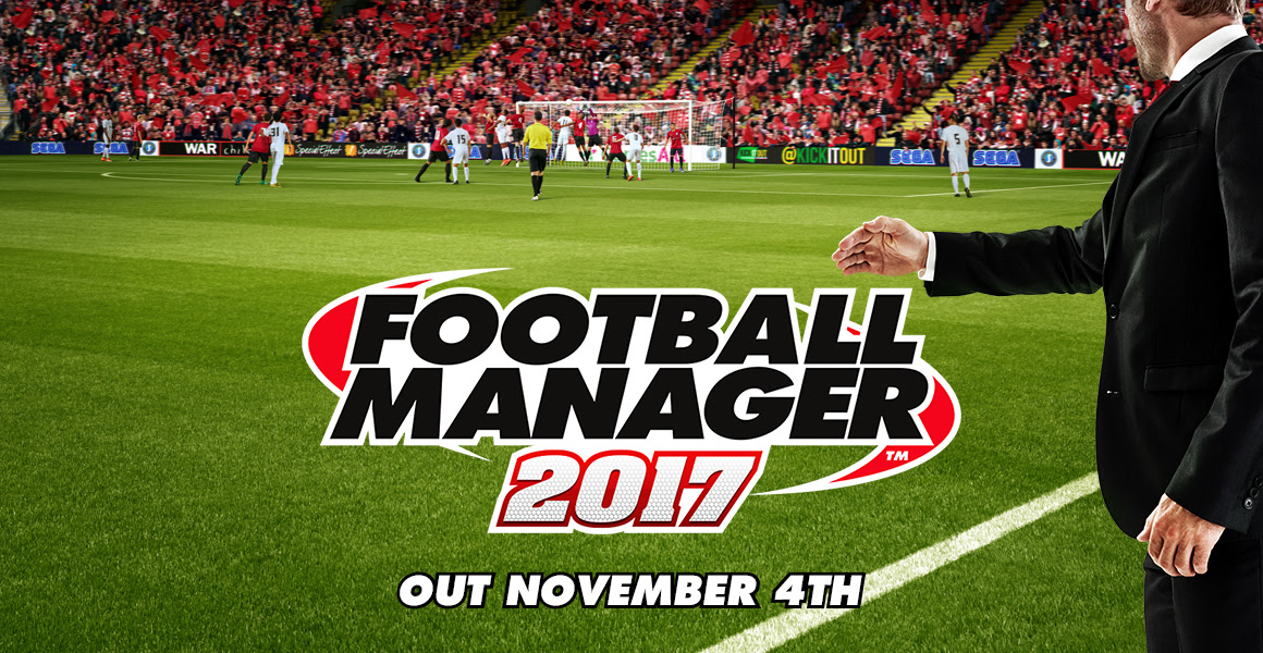 Football Manager 2017 - Out November 4th