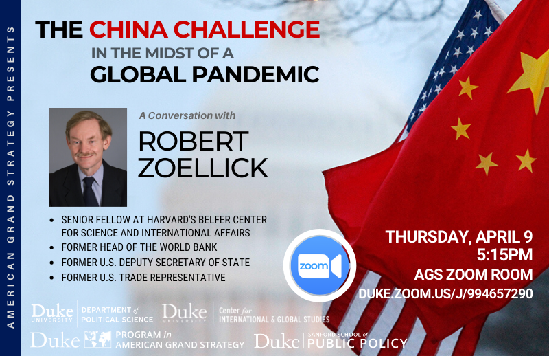 U.S. and China in the midst of a global pandemic @ https://duke.zoom.us/j/994657290