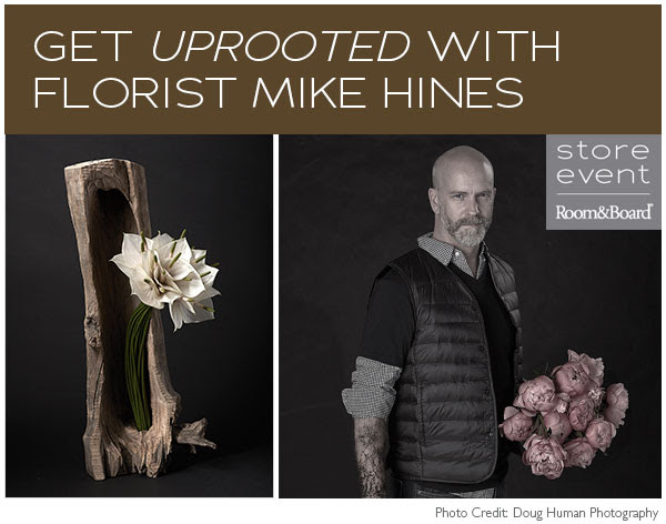 Get UPROOTED with florist Mike Hines
