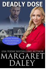 Deadly Dose by Margaret Daley