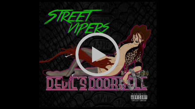 Street Vipers - Bad bitches Never Die