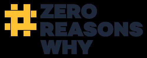 #ZeroReasonsWhy Campaign