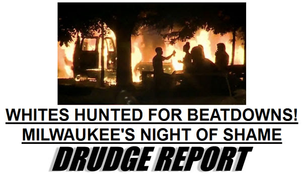 whites-hunted-milwaukee-drudge-600