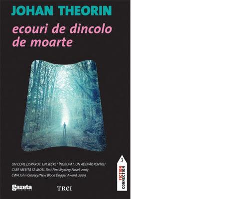 Ecouri de dincolo de moarte - Johan Theorin