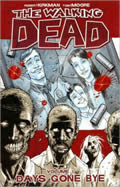 Walking Dead Volume 1, Days Gone By (13 Edition)