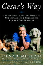 Cesar's Way by Cesar Millan with Melissa Jo Peltier