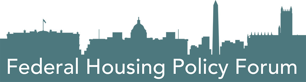 Federal Housing Policy Forum
