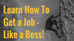 Learn-How-to-find-a-job---like-a-boss!