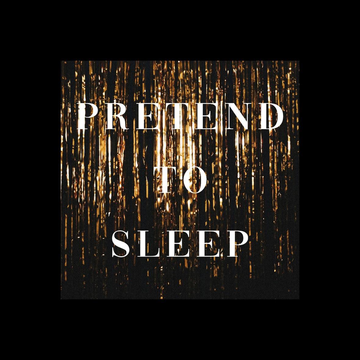 pretend to sleep - ep artwork