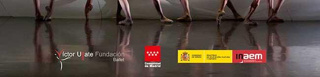 Víctor Ullate Fundación- Comunidad de Madrid . INAEM