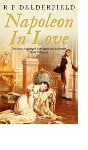 Napoleon in Love by R F Delderfield