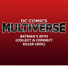 DC COMICS MULTIVERSE COLLECT & CONNECT KILLER CROC