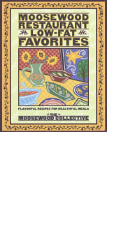 Moosewood Restaurant Low-Fat Favorites by The Moosewood Collective