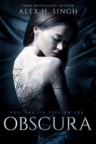 Obscura: Evil has its eyes on you... by [Singh, Alex H.]