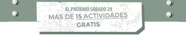 El próximo sábado 29 más de 15 actividades gratis