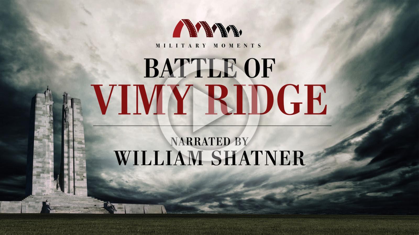 William Shatner Narrated Battle of Vimy Ridge