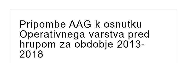 Pripombe AAG k osnutku Operativnega varstva pred hrupom za obdobje 2013-2018