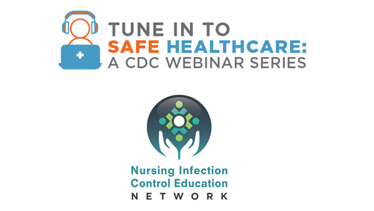 Tune in to Safe Healthcare + NICE Network logos