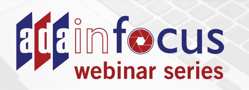 ADA IN Focus Webinar Series