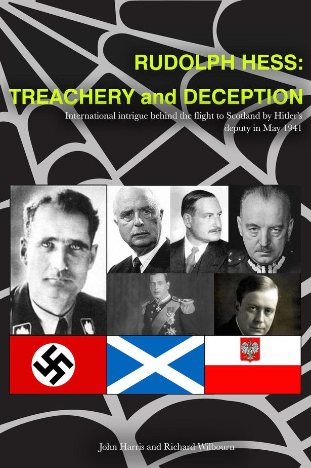 Rudolf Hess: Treachery and Deception book cover
