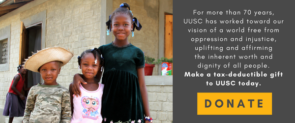 Donate to UUSC today to protect human rights and promote social justice.