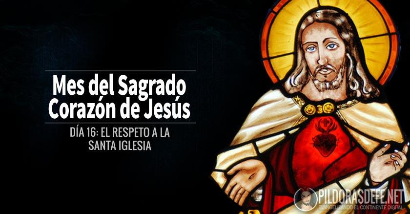 sagrado corazon de jesus dia  el respeto a la santa iglesia