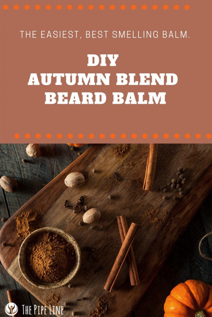 DIY Autumn Blend Beard Balm...