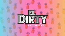 El Dirty