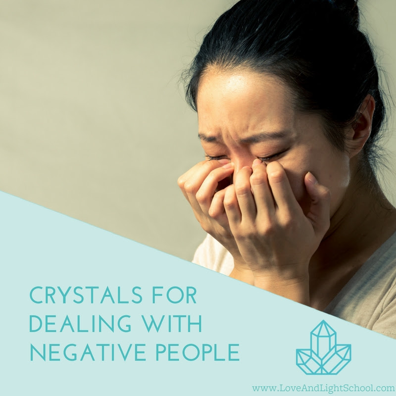 Crystals for Dealing with Negative People